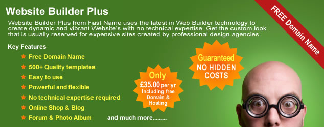 Website Builder Plus from Fast Name uses the latest in Web Builder technology to create dynamic and vibrant Website's with no technical expertise. Get the custom look that is usually reserved for expensive Websites created by professional design agencies. All Website Builder Plus plans come with the following included, free domain name, over 500 quality templates, Website hosting, Online shop, blog, discussion forum and photo album. Website Builder Plus is powerful, flexible and very easy to use, all for just �35.00 per year.